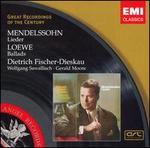 Mendelssohn: Lieder; Loewe: Ballads