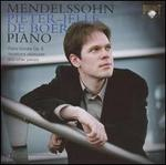 Mendelssohn: Piano Sonata, Op. 6; Variations sérieuses