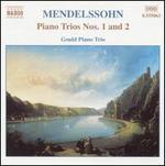 Mendelssohn: Piano Trios Nos. 1 & 2