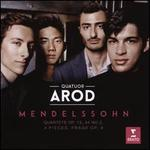 Mendelssohn: Quartets, Op. 13, 44 No. 2; 4 Pieces; Frage, Op. 99