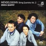 Mendelssohn: String Quartets, Vol. 2