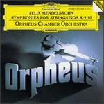 Mendelssohn: Symphonies for Strings Nos. 8-10