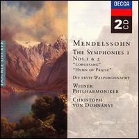Mendelssohn: Symphonies No.1 & No.2 - Alfred Sramek (bass); Edita Gruberová (soprano); Horst R. Laubenthal (tenor); Josef Bock (organ); Margarita Lilova (contralto); Sona Ghazarian (soprano); Tom Krause (baritone); Werner Krenn (tenor); Vienna State Opera Chorus (choir, chorus)