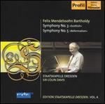 "Mendelssohn: Symphonies Nos. 3 ""Scottish"" & 5 ""Reformation"""