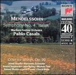 """Mendelssohn: Symphony No. 4 """"Italian""""; Octet for Strings, Op. 20 - Alexander Schneider (violin); Arnold Steinhardt (violin); David Soyer (cello); Jaime Laredo (violin); John Dalley (violin);..."""