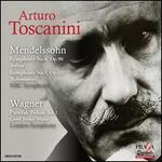Mendelssohn: Symphony No. 4 Op. 90 'Italian'; Symphony No. 5 Op. 107; Wagner: Parsifal Prelude Act 1; Good Friday Mus