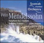 Mendelssohn: Violin Concerto No. 2 &  'Scottish' Symphony