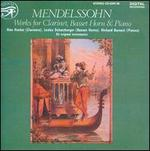 Mendelssohn: Works for Clarinet, Basset Horn & Piano