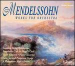 Mendelssohn: Works for Orchestra