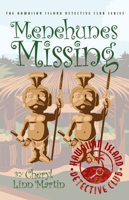 Menehunes Missing - Martin, Cheryl