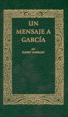 Mensaje a Garcia - Hubbard, Elbert