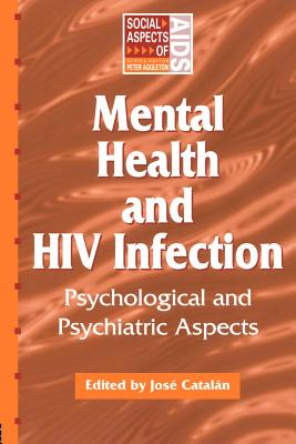 Mental Health and HIV Infection - Catalan, Jose (Editor)