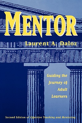 Mentor: Guiding Journey Adult - Daloz, Laurent A