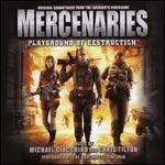 Mercenaries: Playground of Destruction (Original Soundtrack) - Michael Giacchino & Chris Tilton