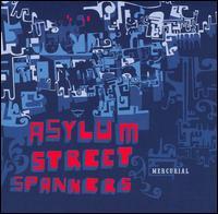 Mercurial - Asylum Street Spankers