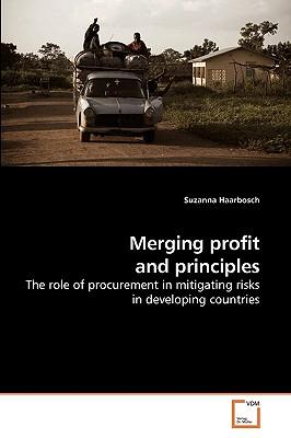 Merging Profit and Principles - Haarbosch, Suzanna