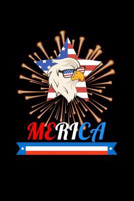 Merica: Patriotic American Banner & Fireworks Notebook. Lined Journal - Memories, Uncle Joe