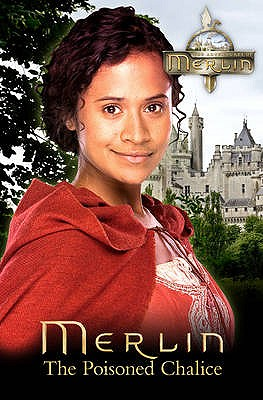 """""""Merlin"""": The Poisoned Chalice -"""