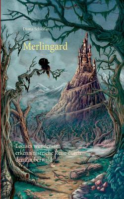 Merlingard - Schlossin, Diana