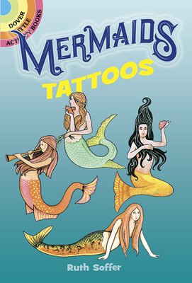 Mermaids Tattoos - Soffer, Ruth