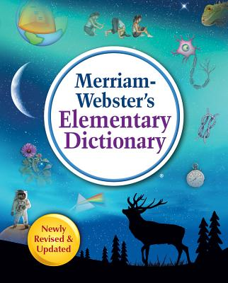Merriam-Webster's Elementary Dictionary - Merriam-Webster Inc