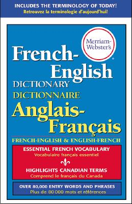 Merriam-Webster's French-English Dictionary - Merriam-Webster