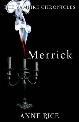 Merrick - Rice, Anne