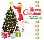 Merry Christmas! Big Band Memories