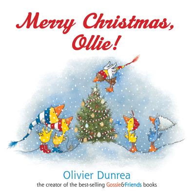 Merry Christmas, Ollie! - Dunrea, Olivier