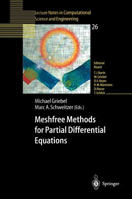 Meshfree Methods for Partial Differential Equations - Griebel, Michael (Editor)