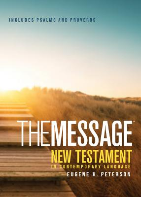 Message Pocket New Testament Psalms and Proverbs-MS - Peterson, Eugene H (Translated by)