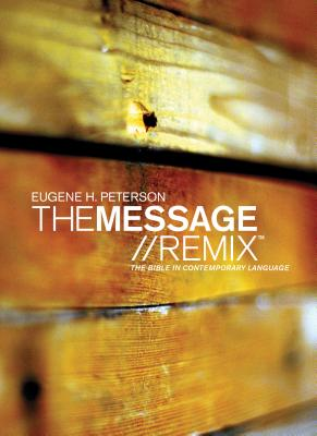 Message Remix 2.0 Bible-MS - Peterson, Eugene H (Translated by)
