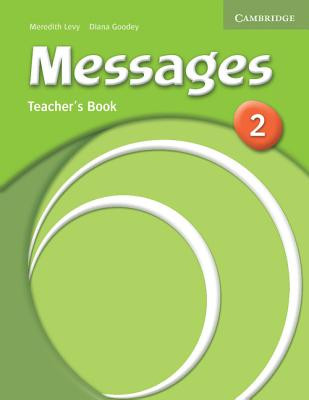 Messages 2 Teacher's Book - Levy, Meredith, and Goodey, Diana