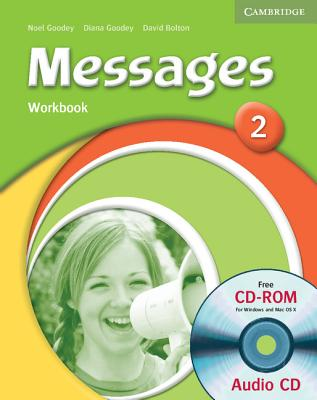 Messages 2 Workbook with Audio CD/CD-ROM - Goodey, Diana, and Goodey, Noel, and Bolton, David
