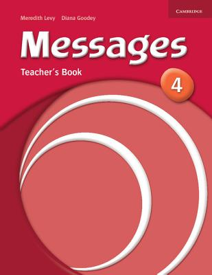 Messages 4 Teacher's Book - Goodey, Diana, and Levy, Meredith