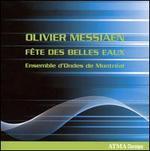 Messiaen: F�te des Belles Eaux