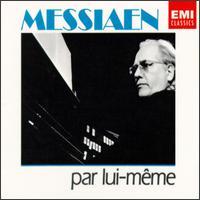 Messiaen par lui-même - Olivier Messiaen (organ)
