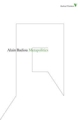 Metapolitics - Badiou, Alain