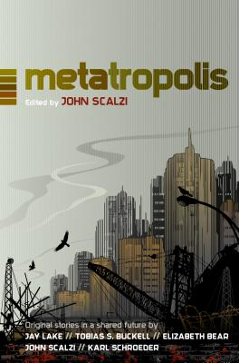Metatropolis - Scalzi, John (Editor)