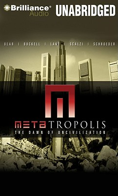 Metatropolis - Lake, Jay, and Buckell, Tobias, and Bear, Elizabeth