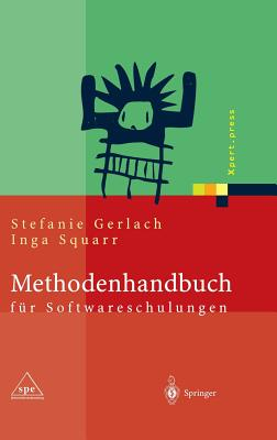 Methodenhandbuch Fur Softwareschulungen - Gerlach, Stefanie