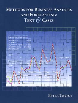 Methods for Business Analysis and Forecasting: Text and Cases - Tryfos, Peter