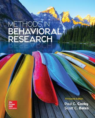 Methods in Behavioral Research - Cozby, Paul, and Bates, Scott