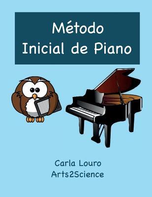 Metodo Inicial de Piano: Com Audio Gratuito - Louro, Carla