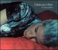 Metroschifter Encapsulated - Various Artists