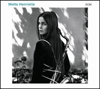 Mette Henriette - Mette Henriette