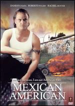 Mexican American - Damian Chapa