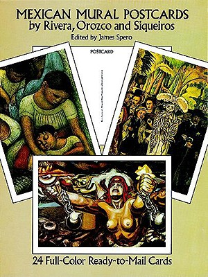 Mexican Mural Paintings by Rivera, Orozco and Siqueiros: 24 Cards - Spero, James (Editor)