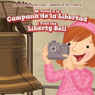 Mi Visita a la Campana de La Libertad / I Visit the Liberty Bell - Hopper, Whitney
