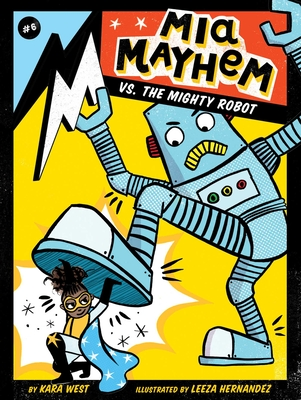 MIA Mayhem vs. the Mighty Robot, 6 - West, Kara
